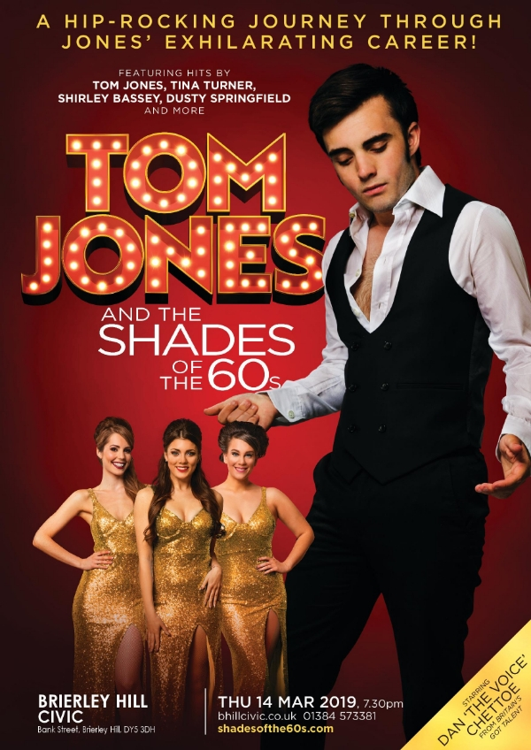 **Tom Jones & The Shades of The 60s Tomorrow Night**