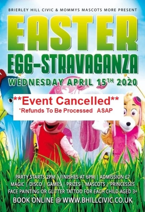 ** Easter Egg-stravaganza- 15th April - Cancelled**
