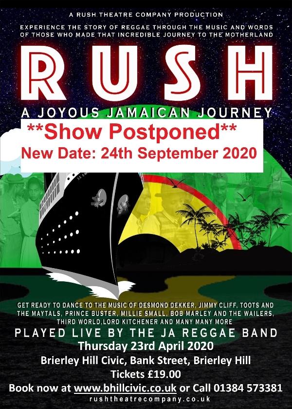 **RUSH- Postponed - New Date: 24th September 2020**