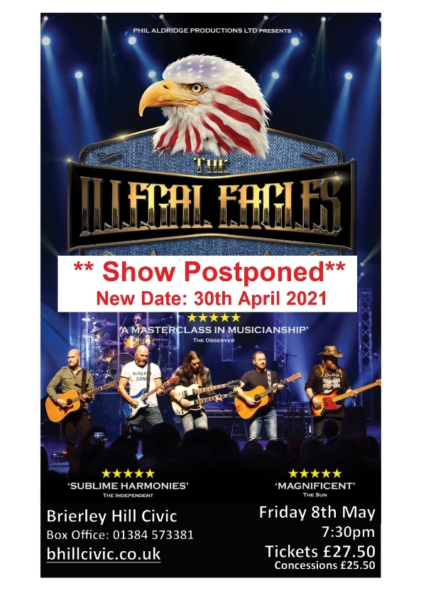 **Illegal Eagles- Postponed - New Date: 30th April 2021**