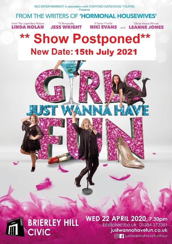 **Girls Just Wanna Have Fun - Show Postponed**
