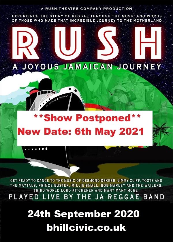 **RUSH - A Jamaican Journey - Postponed**