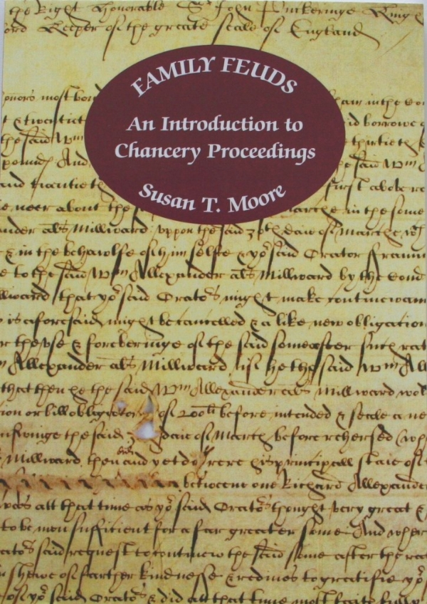 Chancery Records for Family and Local History. A talk by Susan T. Moore