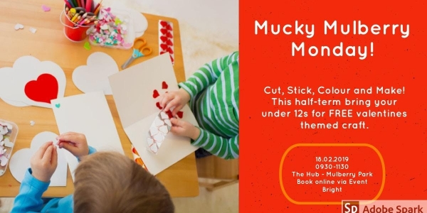 Mulberry Mucky Monday - FREE Kids Craft Event
