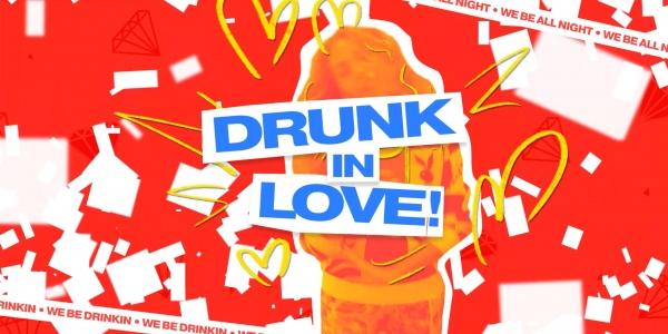 Bump & Grind / Drunk In Love!
