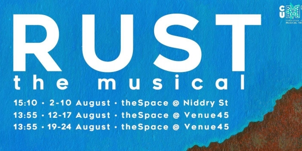 Rust the Musical (Preview) | Guildford Info