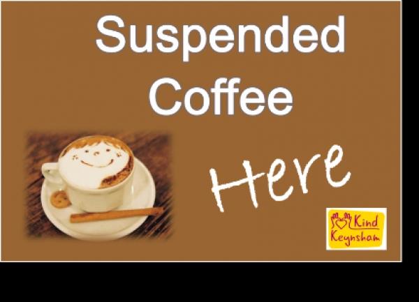 Suspended Coffees in Keynsham