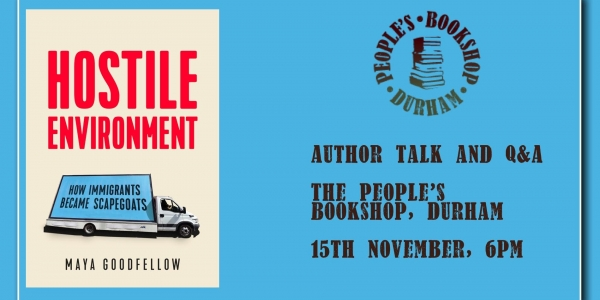 Maya Goodfellow: Hostile Environment, Author Talk and Q&A