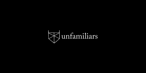 Unfamiliars Scratch Lab: On Beginnings. Art, Poetry, Zine, Film, Magic, DJ