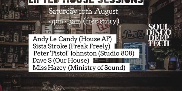 Lifted House Sessions