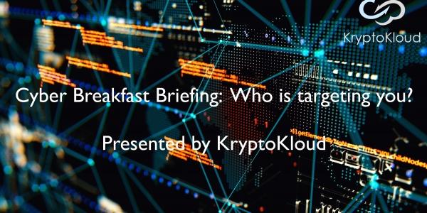 KryptoKloud Cyber Breakfast Briefing