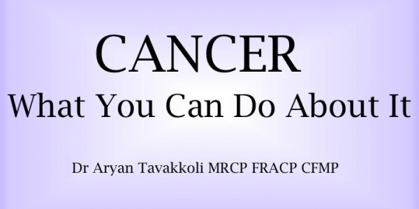 CANCER - What You Can Do About It