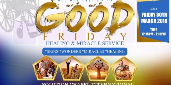 GOOD FRIDAY HEALING & MIRACLE SERVICE