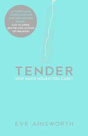 'Tender' - meet the author, Eve Ainsworth
