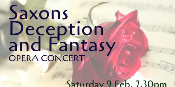 Saxons, Deception and Fantasy - A Free Opera Concert