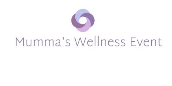 Mumma's Wellness Event