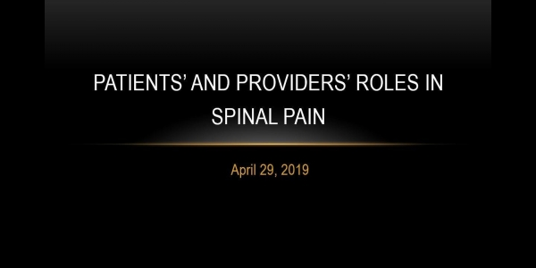 Patients' and Providers' Roles in Spinal Pain