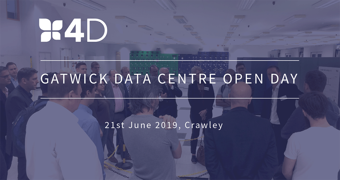 4D Gatwick Open Day: Tour a World Class Tier 3 Data Centre