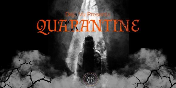 Deja Vu Presents - Quarantine Halloween Special