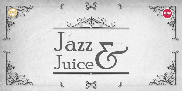 Jazz &Juice