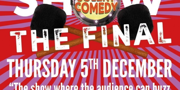 The South Coast Gong Show Final