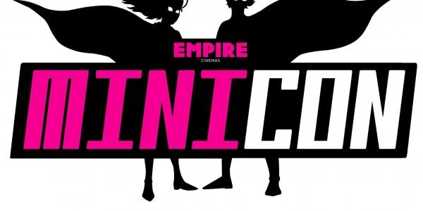 Empire Cinemas MiniCon 2018