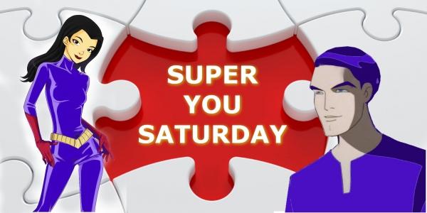 SUPER YOU SATURDAY