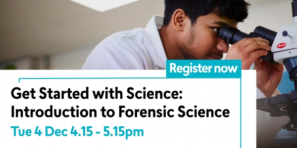Get Started with Science: Introduction to Forensic Science
