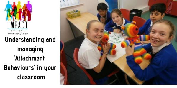 Understanding & Managing attachment driven behaviours in classrooms.