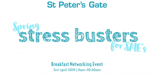 Spring Stress Busters for SME's - Breakfast Networking Event