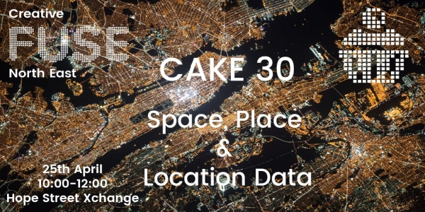CAKE 30: Space, Place & Location Data
