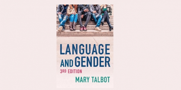Mary Talbot 'Language and Gender' - 3rd edition book launch