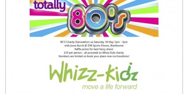 80's Danceathon for Whizz Kidz