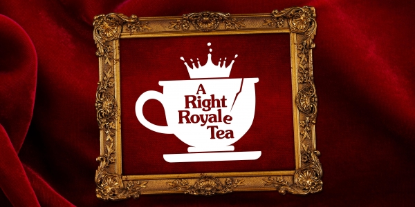 A Right Royale Tea