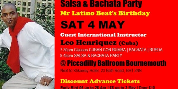 Mr Latino Beat's Birthday Salsa Party Sat 4 May Piccadilly Ballroom