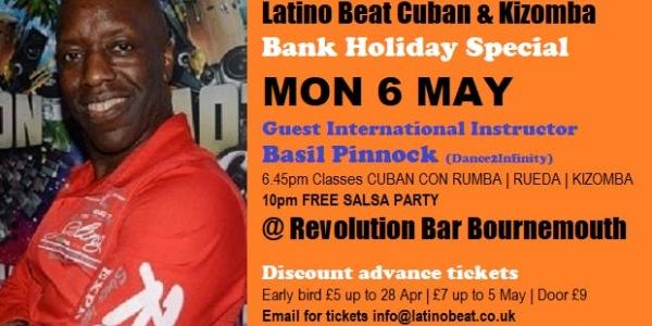Latino Beat Bank Holiday Special Mon 6 May CUBAN SALSA & Kizomba Party