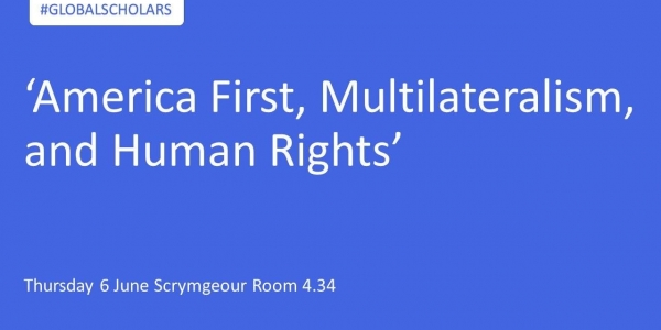'America First, Multilateralism, and Human Rights