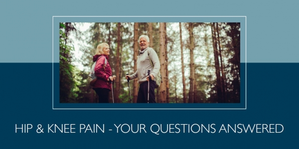 Free patient health talk: Hip and knee pain Q&A