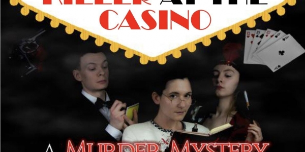 Killer at the Casino -  murder mystery dining experience