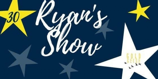 Ryan's Show