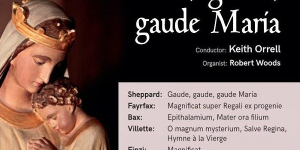 The William Byrd Singers: Gaude, Gaude, Gaude Maria