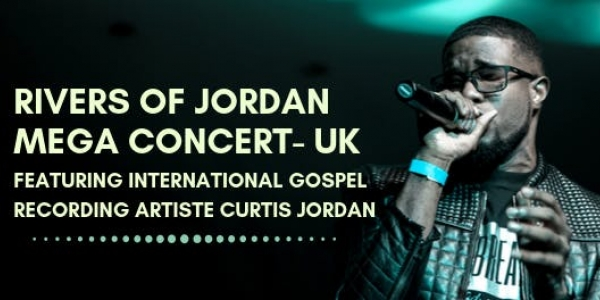 RIVERS OF JORDAN - MEGA CONCERT UK.