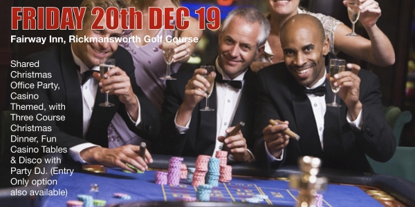 Rickmansworth's Best Shared Christmas Party -  Casino