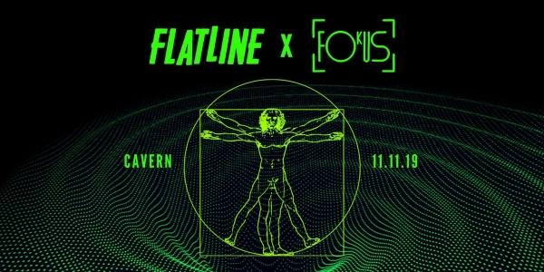 Flatline x Fokus