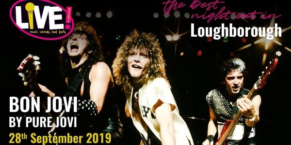Bon Jovi Live Band Saturday (by Pure Jovi) -  Saturday 28th September 2019