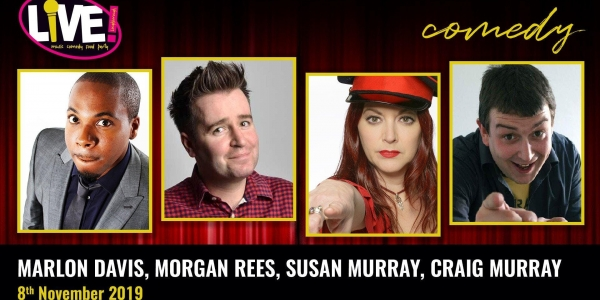 Stand-up Comedy Live! -  Friday 8th November 2019