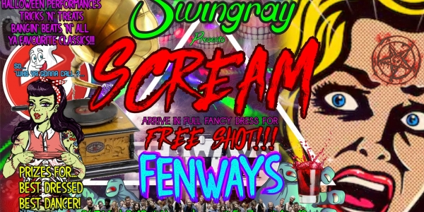 SCREAM!! Halloween party! - Swingray @ Fenways