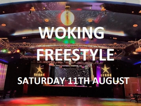Woking Saturday 11th August  Freestyle
