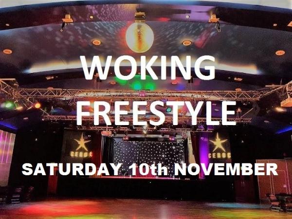 Woking Saturday  10th November Freestyle