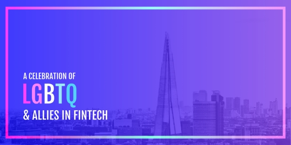 A Celebration of LGBTQ and Allies in Fintech
